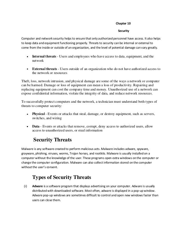 Chapter 10 Security Computer and network security helps to ensure that only authorized personnel have access. It also help...