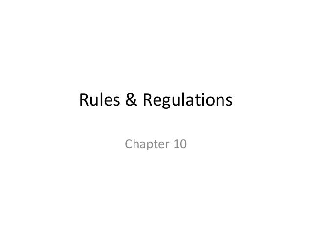 Rules & Regulations Chapter 10