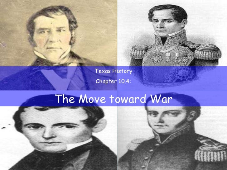 Texas History Chapter 10.4: The Move toward War
