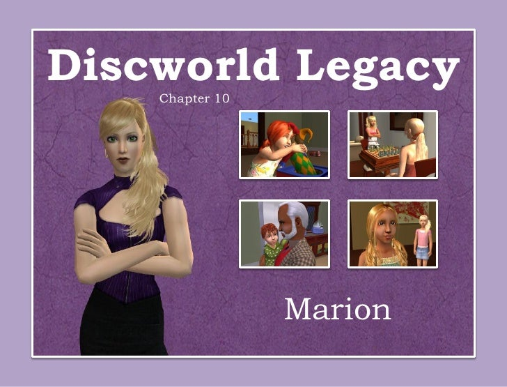 Discworld Legacy    Chapter 10                 Marion