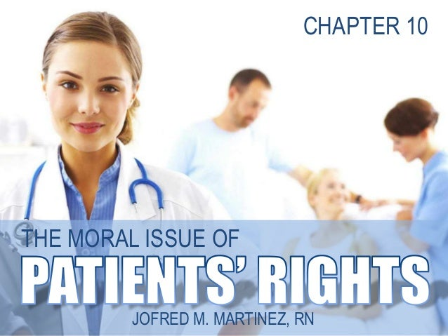 THE MORAL ISSUE OFJOFRED M. MARTINEZ, RNCHAPTER 10