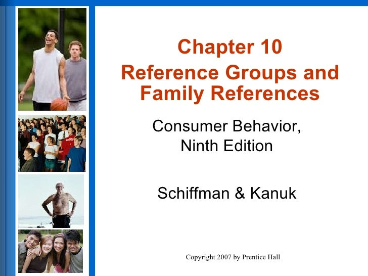 Chapter 10 Reference Groups and Family References