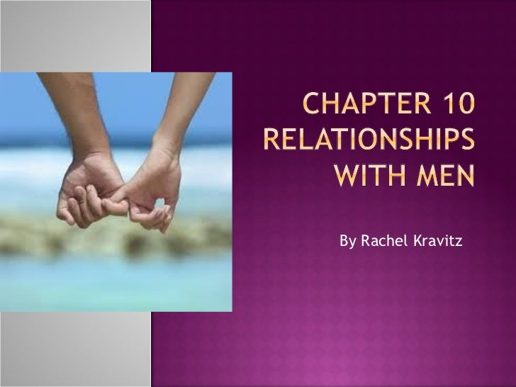 Chapter 10 relationships with men