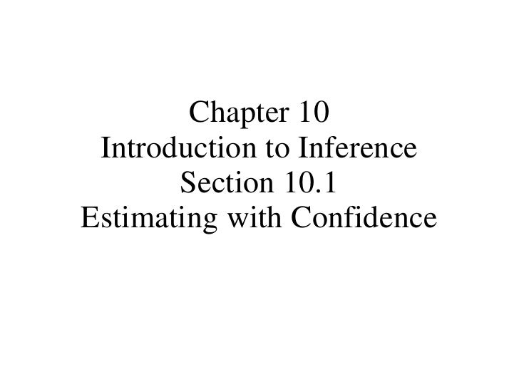 Chapter 10 Introduction to Inference Section 10.1 Estimating with Confidence