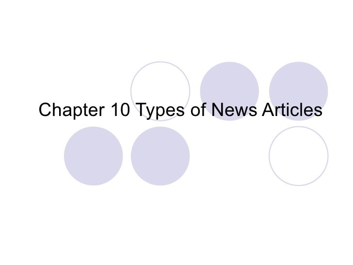 Chapter 10 Types of News Articles