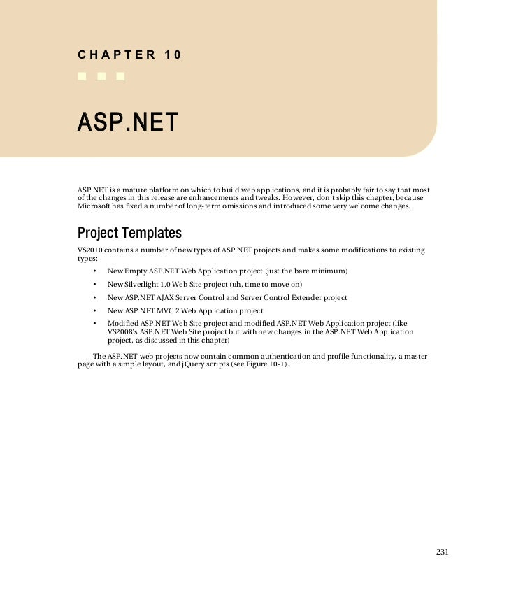 CHAPTER 10 ■ ■ ■    ASP.NET  ASP.NET is a mature platform on which to build web applications, and it is probably fair to s...