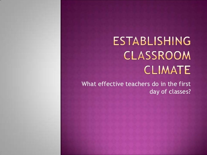 What effective teachers do in the first                       day of classes?