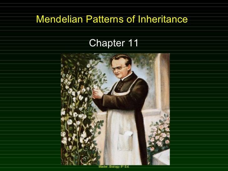 Mendelian Patterns of Inheritance Chapter 11