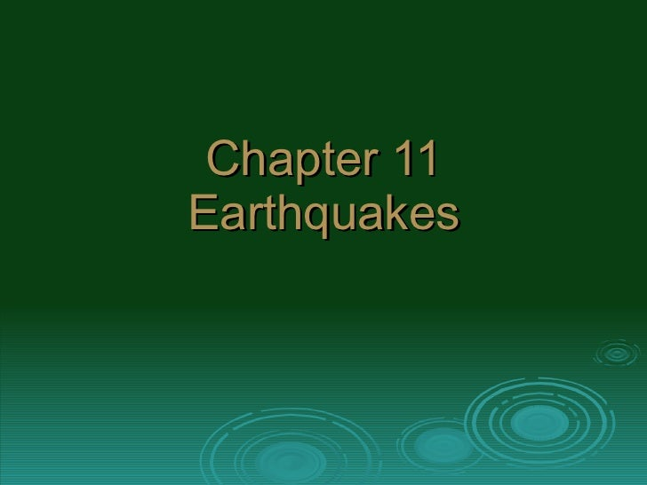 Chapter 11 Earthquakes