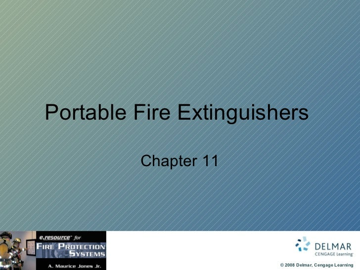 Portable Fire Extinguishers  Chapter 11