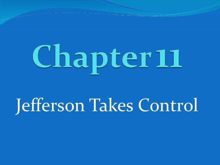Jefferson Takes Control