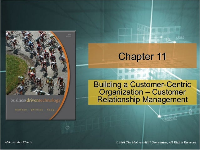 McGraw-Hill/Irwin © 2008 The McGraw-Hill Companies, All Rights Reserved Chapter 11Chapter 11 Building a Customer-CentricBu...