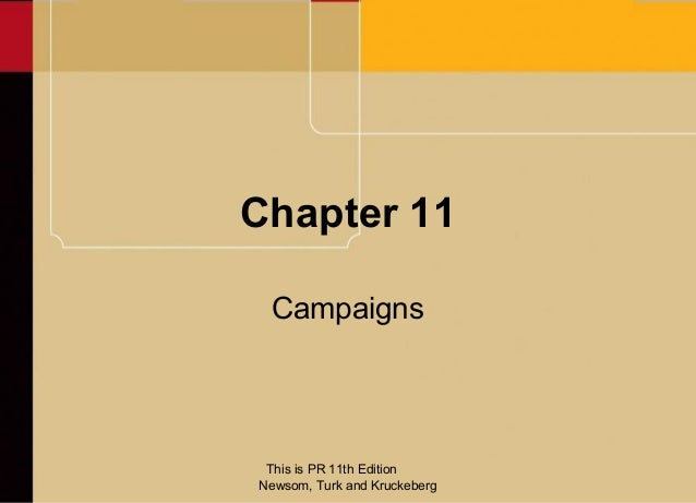 Chapter 11 Campaigns This is PR 11th EditionNewsom, Turk and Kruckeberg