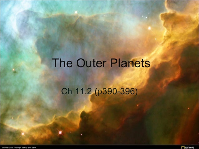 The Outer Planets Ch 11.2 (p390-396)