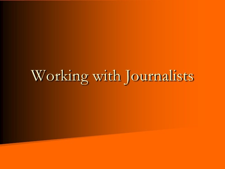 Working with Journalists<br />