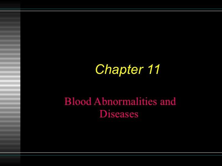 Chapter 11 [blood abnormalities n diseases]