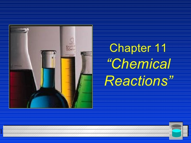 Chemistry - Chp 11 - Chemical Reactions - PowerPoint