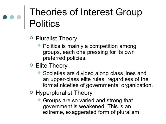 pluralism and elite theory Theories of political power: pluralism, hyperpluralism,  of political power: pluralism,  of political power - pluralism, hyperpluralism, elite.