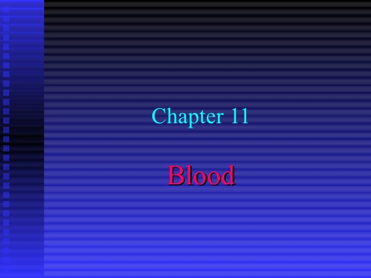 Chapter 11  Blood