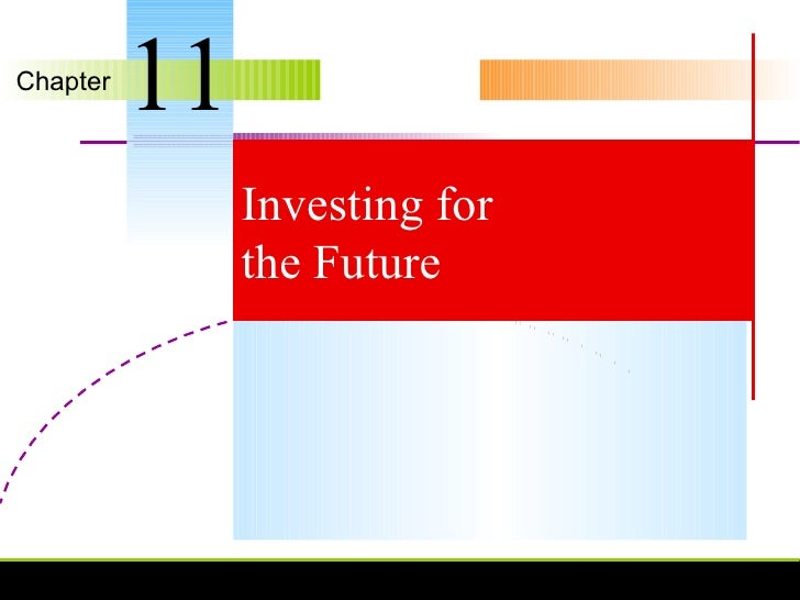 Investing for the Future 11