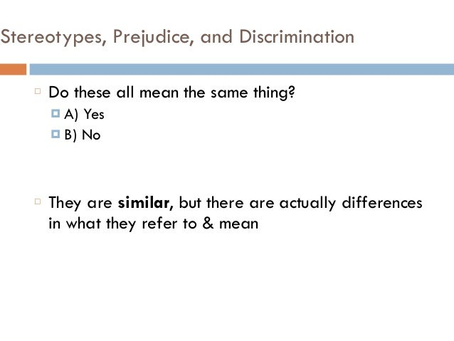 What does the nature of prejudice even mean?