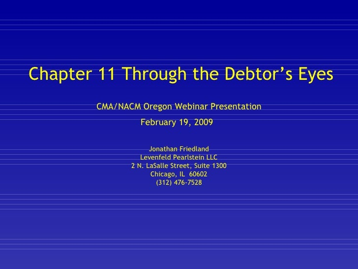 Chapter 11 Through the Debtor's Eyes