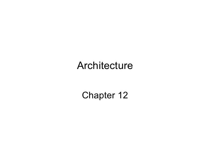 Architecture Chapter 12