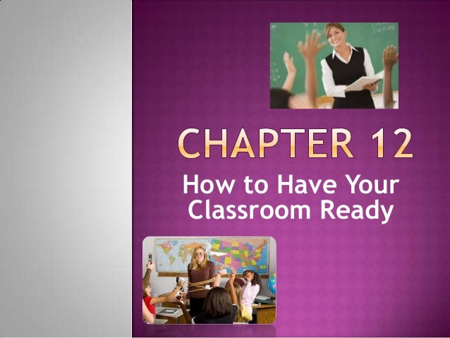 How to have a prepared classroom