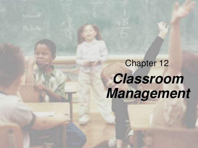 Chapter 12  Classroom Management