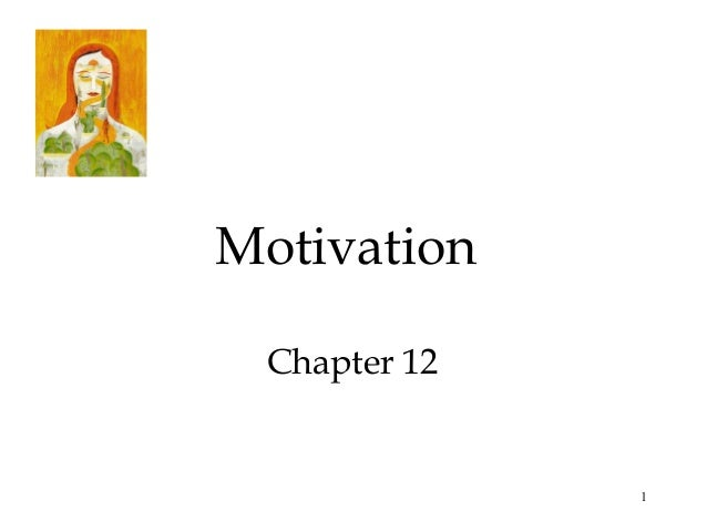 1MotivationChapter 12