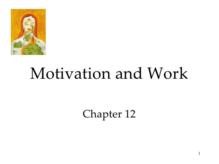 Chapter 12 ap psych- Motivation