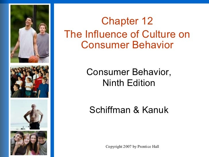 Chapter 12 Influence Of Culture On Consumer Behavior