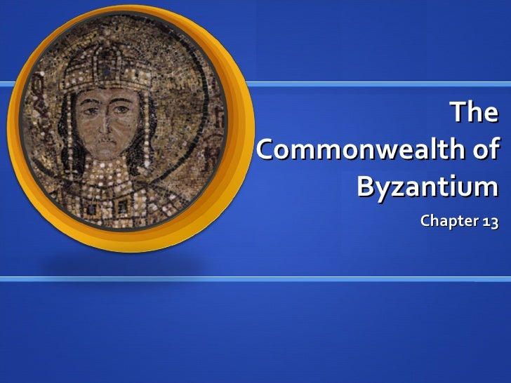 The Commonwealth of Byzantium Chapter 13
