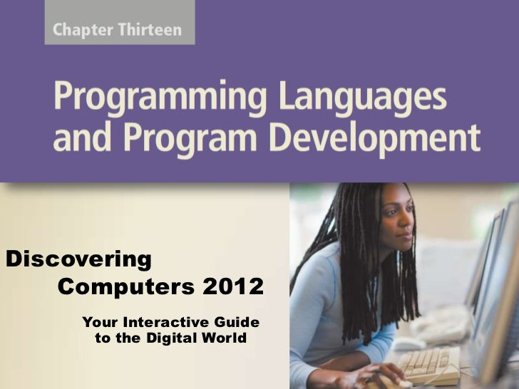 Discovering Computers: Chapter 13