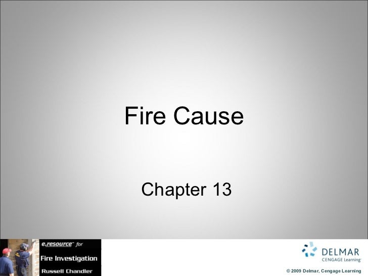 Fire Cause   Chapter 13