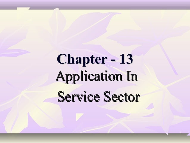 Application In service sector