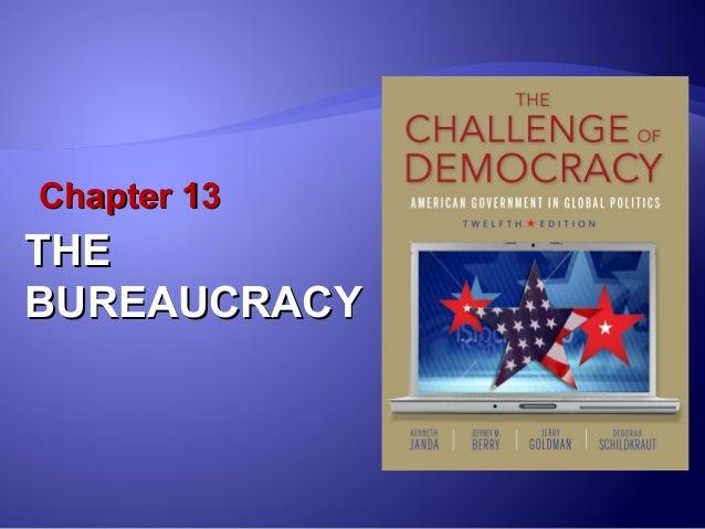Chapter 13: Bureaucracy