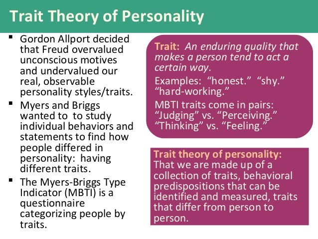 learning personality theories essay The psychodynamic theories of personality are mainly composed of famous theorists such as sigmund freud course-material, papers, wikipedia and presentations.