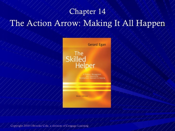 <ul><li>Chapter 14 </li></ul><ul><li>The Action Arrow: Making It All Happe n </li></ul>Copyright 2010 ©Brooks/Cole, a divi...