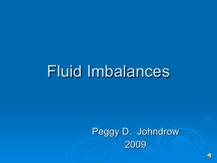 Chapter 13 And 15 Fluid Imbalances