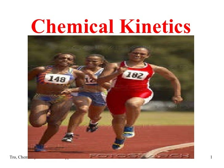 Chemical Kinetics Tro, Chemistry: A Molecular Approach