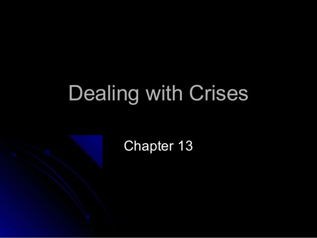 Chapter 13 dealing with crises