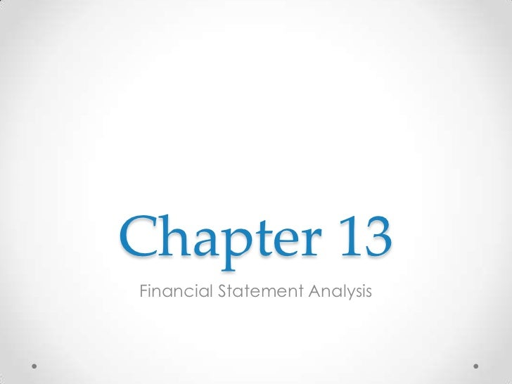 Chapter 13Financial Statement Analysis