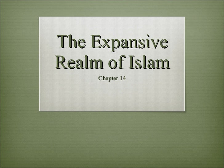 The Expansive Realm of Islam Chapter 14