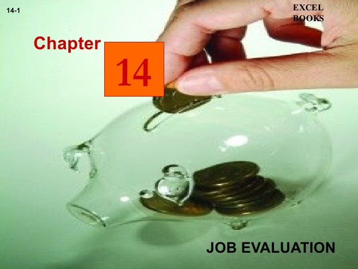 JOB EVALUATION Chapter EXCEL BOOKS 14-1 14