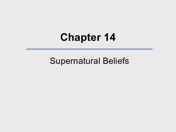 Chapter 14 Supernatural Beliefs