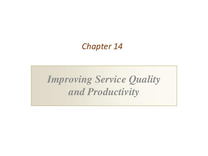 Utsav Mahendra :  Improving Service Quality  and Productivity