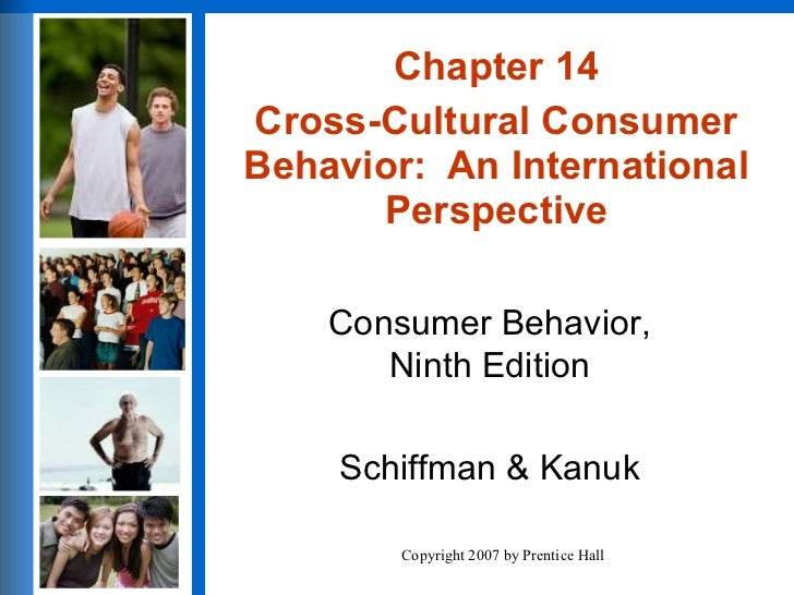 Chapter 14 Cross Cultural Consumer Behavior