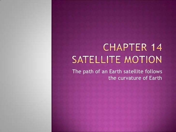 Chapter 14 satellite