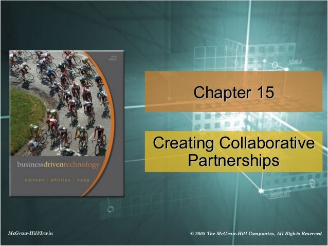 Chapter 15                    Creating Collaborative                        PartnershipsMcGraw-Hill/Irwin        © 2008 Th...